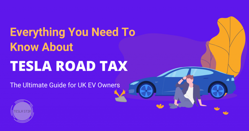 Tesla Road Tax UK Guide